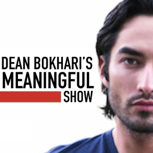 Meaningful Show with Dean Bokhari by getflashnotes.com