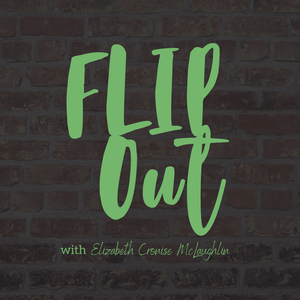 Flip Out with ECM by Elizabeth Cronise McLaughlin