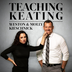 Teaching Keating with Weston and Molly Kieschnick by Weston and Molly Kieschnick