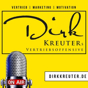 Dirk Kreuters Vertriebsoffensive: Verkauf | Marketing | Vertrieb | Führung | Motivation by Dirk Kreuter, Speaker of the year, Autor von über 50 Büchern, DVDs, Hörb