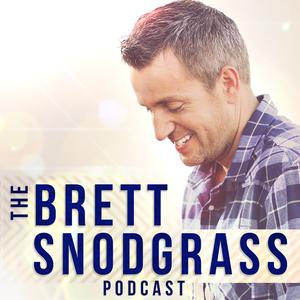The Brett Snodgrass Podcast by Brett Snodgrass