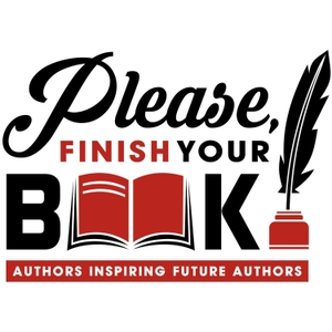 Please, Finish Your Book! by John P Smith Jr