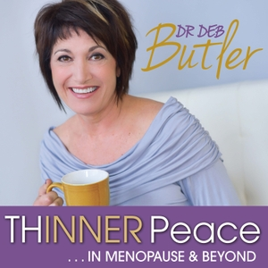 Thinner Peace in Menopause by Dr. Deb Butler