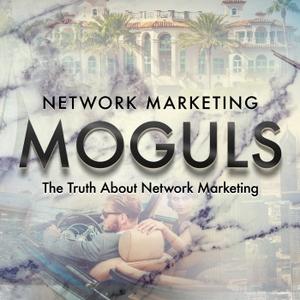 Network Marketing Moguls by Grant Cardone