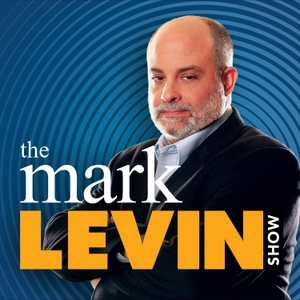 Mark Levin Podcast by Cumulus Podcast Network