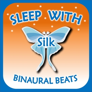 Sleep with Silk: Binaural Beats by ASMR & Insomnia Network