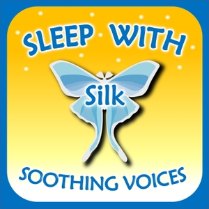 Sleep with Silk: Soothing Voices by ASMR & Insomnia Network
