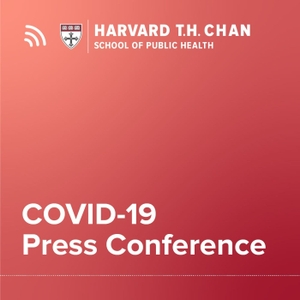 Harvard Chan: This Week in Health by Harvard T.H. Chan School of Public Health