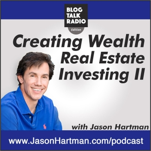 Creating Wealth Real Estate Investing & Income Property by J Hartman