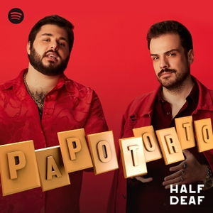 Papo Torto by Half Deaf