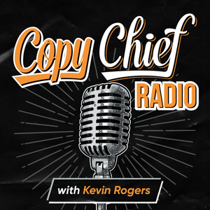 Copy Chief Radio by Kevin Rogers