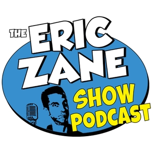 The Eric Zane Show Podcast by The Eric Zane Show Podcast