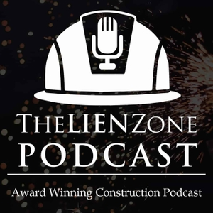 The Lien Zone Podcast: A Podcast About Construction Law, Contracts, Liens and Bonds by Alexander E. Barthet