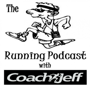 The Running Podcast by Coach Jeff