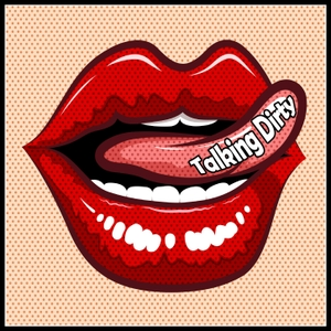 Talking Dirty | Sexuality | Comedy | Sex Education | Fetish | Porn | Adult Business | Adult Industry
