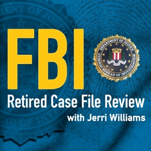 FBI Retired Case File Review by Jerri Williams