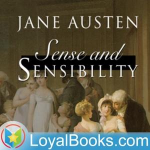 Sense and Sensibility by Jane Austen by Loyal Books