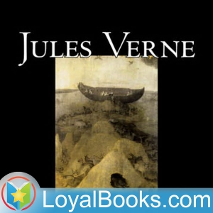 A Journey to the Interior of the Earth by Jules Verne by Loyal Books