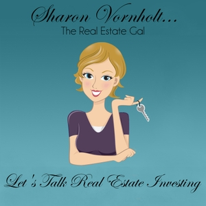 Let's Talk Real Estate Investing with Sharon Vornholt by Sharon  Vornholt