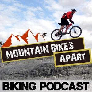 Mountain Bikes Apart: Mountain Biking Chat All Year Round by Colin Gray | MountainBikesApart.com