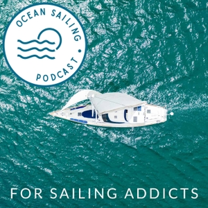 Ocean Sailing Podcast by David Hows