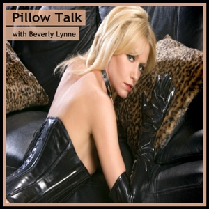 Pillow Talk with Beverly Lynne by Adult Film Star Network
