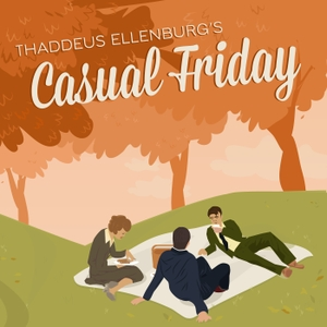 Thaddeus Ellenburg's Casual Friday by Thaddeus Ellenburg