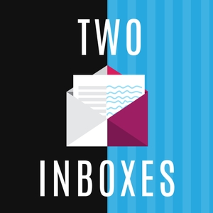 Two Inboxes: Interviews with the Side Hustle Generation by A Forbes Podcast by Molly Ford Beck