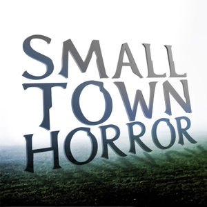 Small Town Horror by Jon Grilz