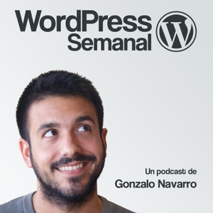 WordPress Semanal by Gonzalo Navarro