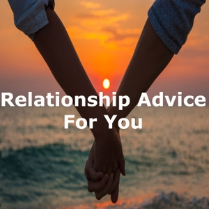 Relationship Advice For You by Confidence