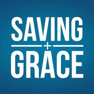 Saving Grace by Grace School of Theology