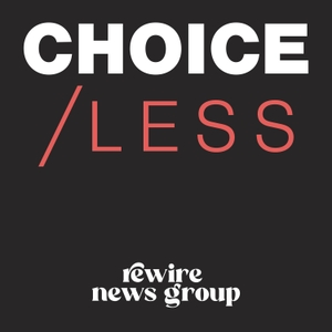 CHOICE/LESS by Rewire.News