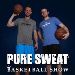 The Pure Sweat Basketball Show by The Pure Sweat Basketball Show