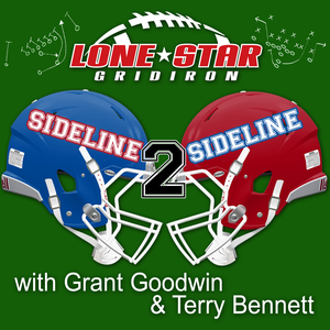Sideline to Sideline – Lone Star Gridiron by Grant Goodwin and Terry Bennett