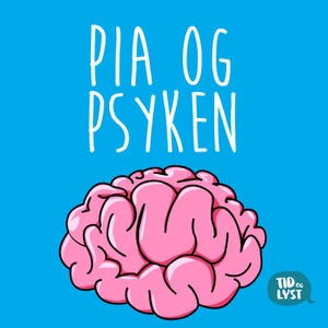 Pia og psyken by Tid og Lyst