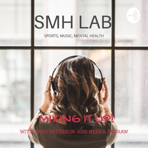 The SMH Lab (sports, music and mental health) by Brad Peterson