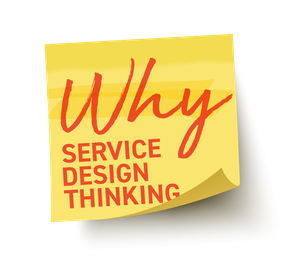 Why Service Design Thinking by Why Service Design Thinking