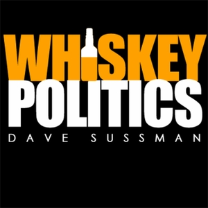 Whiskey Politics by Dave Sussman