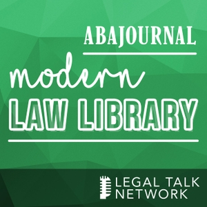 ABA Journal: Modern Law Library by Legal Talk Network