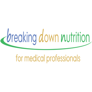 Breaking Down Nutrition for Medical Professionals by Dr. Susan Mitchell, registered dietitian nutritionist