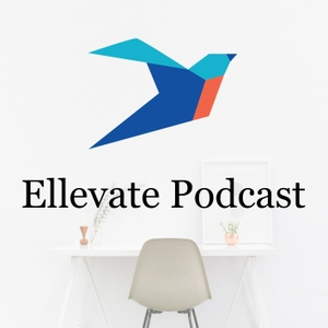 Ellevate Podcast: Conversations With Women Changing the Face of Business by Ellevate Network