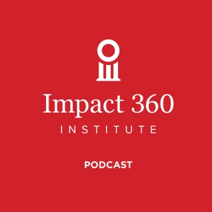 Impact 360 Institute by Jonathan Morrow