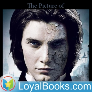 The Picture of Dorian Gray by Oscar Wilde by Loyal Books