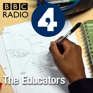 The Educators by BBC Radio 4