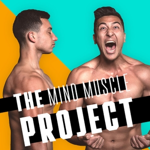 The Mind Muscle Project by Lachy Rowston & Raph Freedman