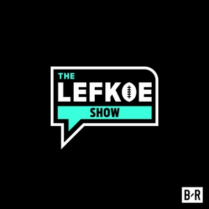 The Simms And Lefkoe Podcast by Bleacher Report
