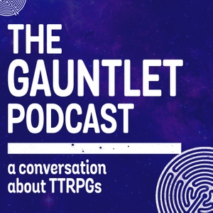 The Gauntlet Podcast by The Gauntlet Gaming Community