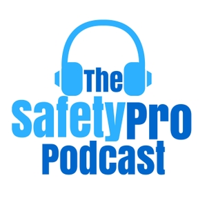 The SafetyPro Podcast - Helping you manage workplace safety one episode at a time! by Your personal OSHA Safety Consultant | Safety Management | OSHA Topics | Workplace Safety Training | Safety Auditing | Safety Culture | Safety Leadership