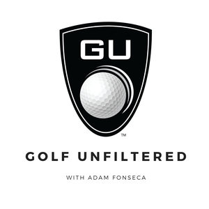Golf Unfiltered Podcast by Golf Unfiltered